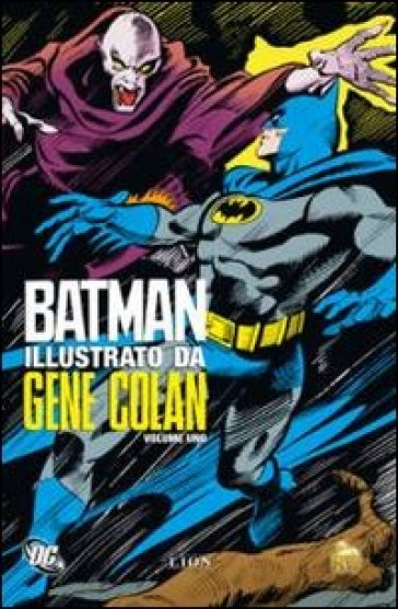 Batman. 1. - Gene Colan  