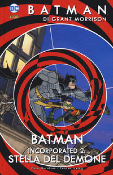 Batman. 10: Batman incorporated 2. Storia del demone - Grant Morrison  