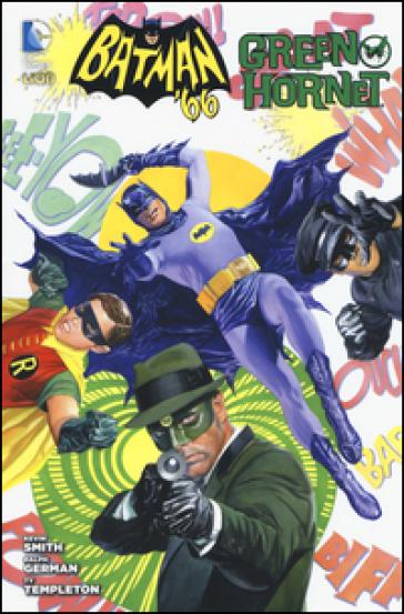 Batman '66 e Green Hornet - Kevin Smith pdf epub