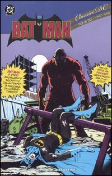 Batman. Classici DC. 2. - Dennis O'Neil |