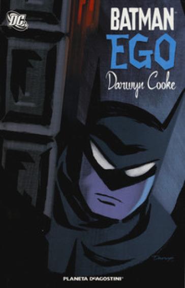 Batman. Ego - Darwin Cooke |