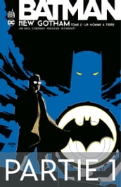 Batman - New Gotham - Tome 2 - Partie 1