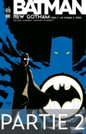 Batman - New Gotham - Tome 2 - Partie 2