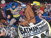 Batman. The Silver Age dailies and Sundays. Le strisce a fumetti della Silver Age. 2: 1968-1969 - Whitney Ellsworth
