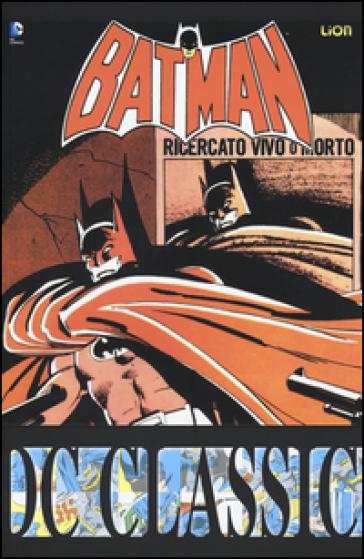Batman classic. 21. - Doug Moench |