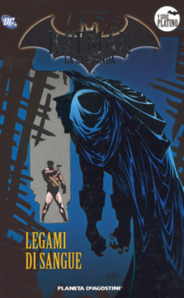 Batman. La leggenda. 57: Legami di sangue - M. Amadesi |