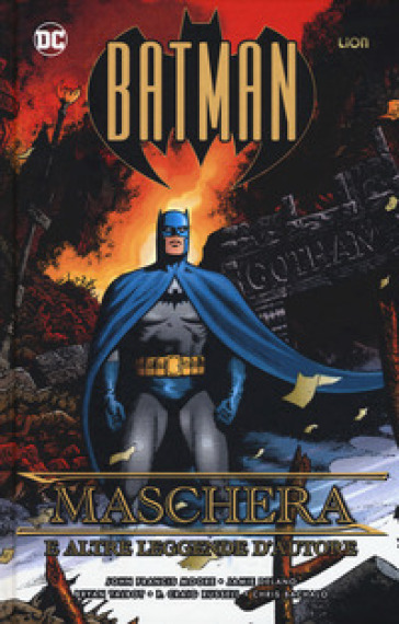 Batman: maschere e altre leggende d'autore - John Francis Moore pdf epub