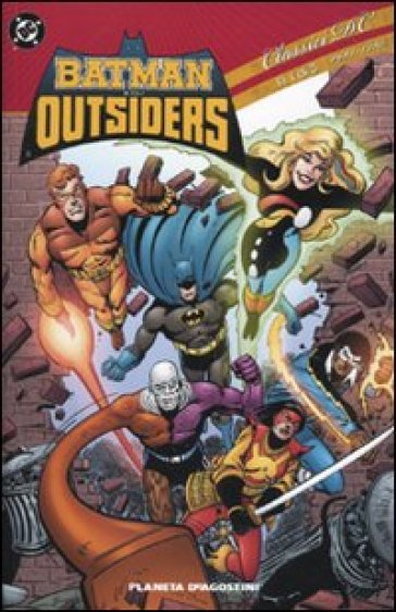 Batman e gli outsiders. Classici DC. 1.1983-1986