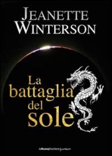 Battaglia del sole (La) - Jeanette Winterson   Jonathanterrington.com