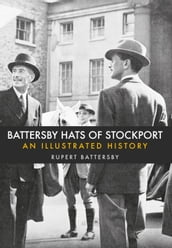 Battersby Hats of Stockport