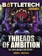 BattleTech Legends: Threads of Ambition