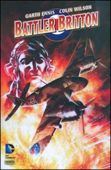 Battler Britton - Garth Ennis |