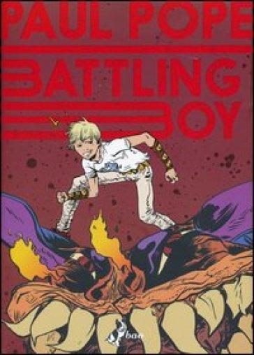 Battling boy. 1. - Paul Pope   Rochesterscifianimecon.com