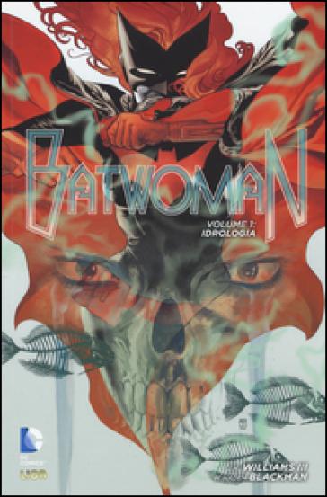 Batwoman. 1: Idrologia - S. Visinoni | Rochesterscifianimecon.com