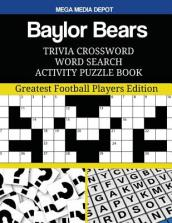 Baylor Bears Trivia Crossword Word Search Activity Puzzle Book
