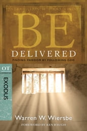 Be Delivered (Exodus)