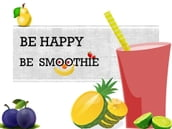 Be Happy Be Smoothie