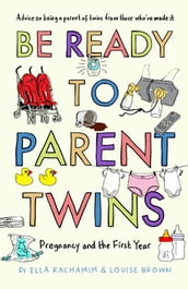 Be Ready to Parent Twins