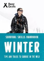 Bear Grylls Survival Skills: Winter