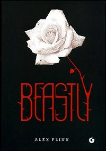 Beastly - Alex Flinn |