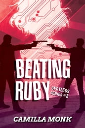 Beating Ruby (Spotless Series #2)