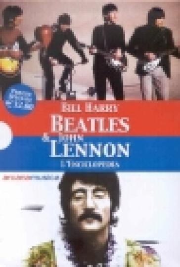 Beatles & John Lennon. L'enciclopedia