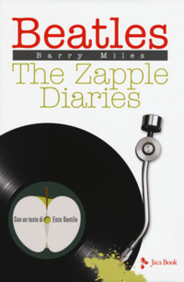 Beatles. The Zapple diaries - Barry Miles |