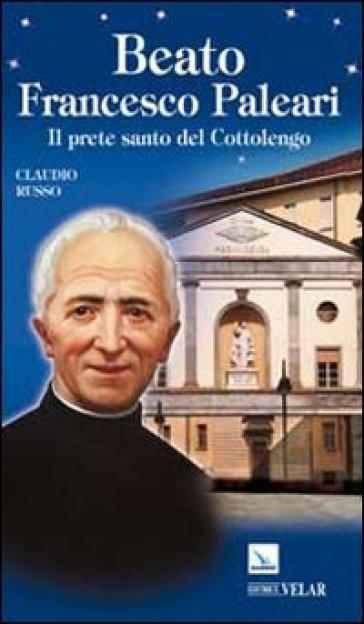Beato Francesco Paleari - Claudio Russo | Kritjur.org