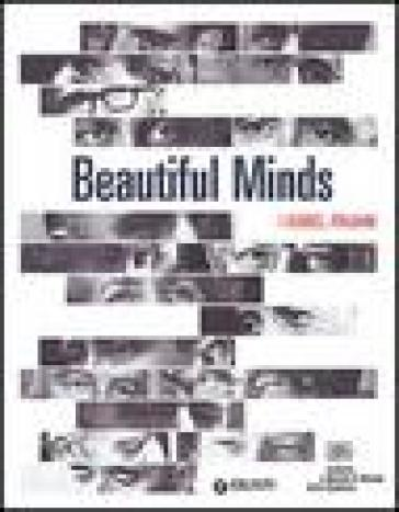 Beautiful Minds. I Nobel italiani