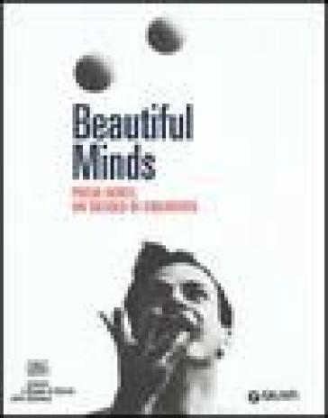 Beautiful Minds. Premi Nobel. Un secolo di creatività - U. Larsson |