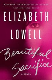 /Beautiful-Sacrifice/Elizabeth-Lowell/ 978006162986