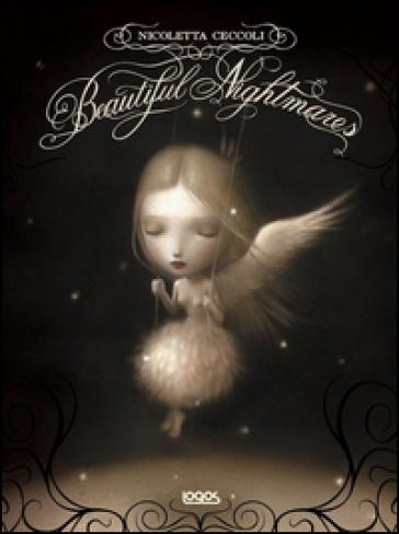 Beautiful nightmares - Nicoletta Ceccoli  