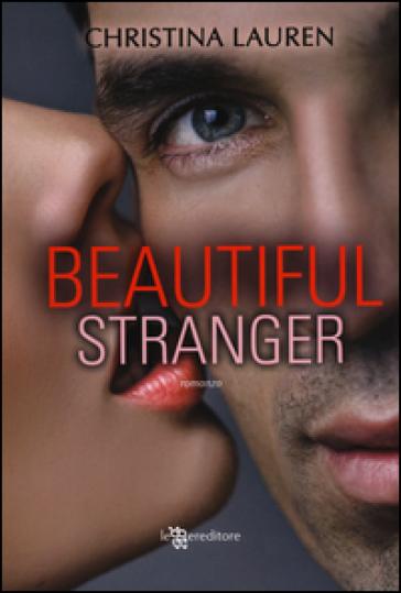 Beautiful stranger - Christina Lauren | Thecosgala.com