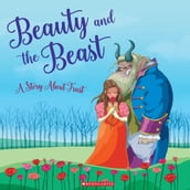 Beauty and the Beast (Tales to Grow By)