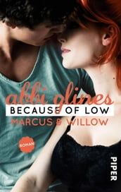 Because of Low - Marcus und Willow