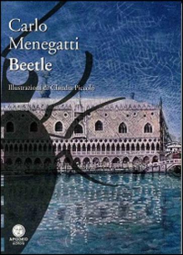 Beetle - Carlo Menegatti | Ericsfund.org