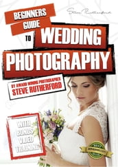 Beginners Guide to Wedding Photography