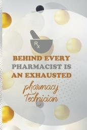 Behind Every Pharmacist Is An Exhausted Pharmacy Technician