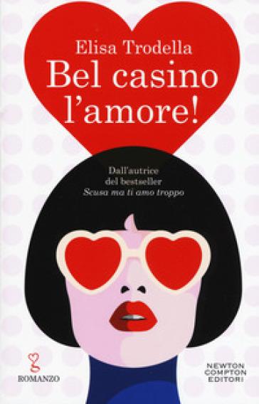 Bel casino l'amore!