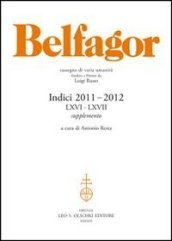 Belfagor. Indici 2011-2012 (LXVI-LXVII). Supplemento