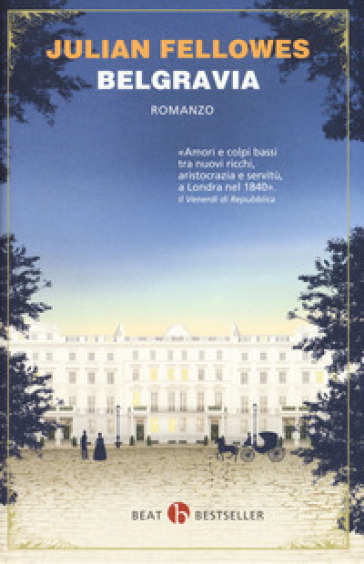 Belgravia - Julian Fellowes |