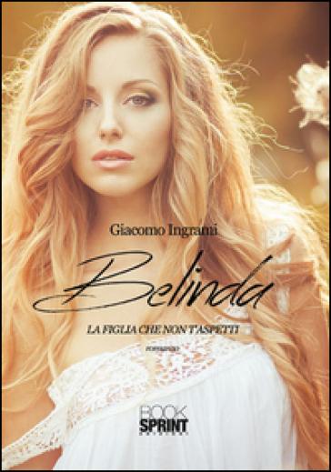 Belinda - Giacomo Ingrami |