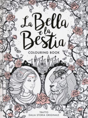 La Bella e la Bestia. Colouring book - Gabrielle-Suzanna Barbot de Villenueve pdf epub