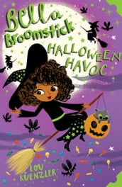 Bella Broomstick 3: Halloween Havoc