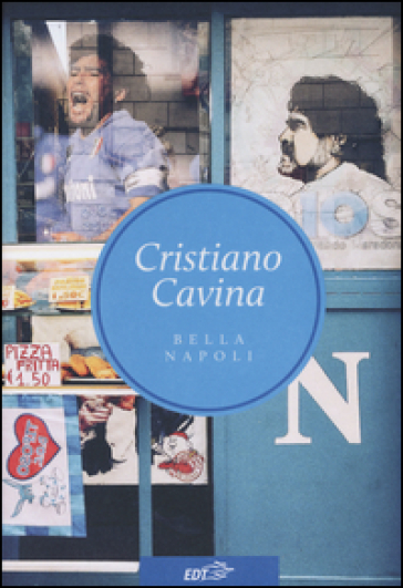 Bella Napoli - Cristiano Cavina pdf epub