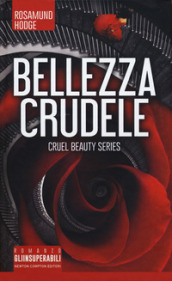 Bellezza crudele. Cruel beauty series