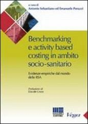 Benchmarking e activity based costing in ambito socio-sanitario. Evidenze empiriche dal mondo delle RSA