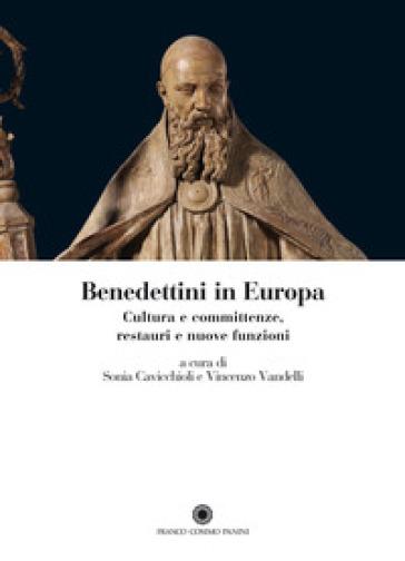 Benedettini in Europa. Cultura e committenze, restauri e nuove funzioni - S. Cavicchioli   Rochesterscifianimecon.com
