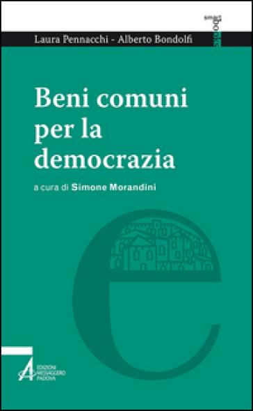 Beni comuni per la democrazia - Laura Pennacchi |