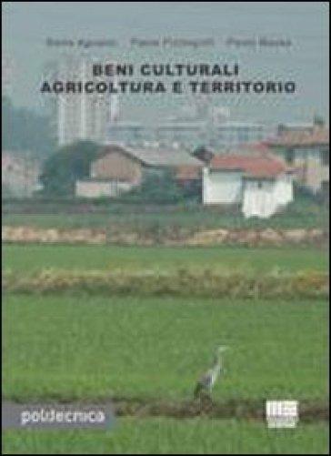 Beni culturali agricoltura e territorio - Stella Agostini |
